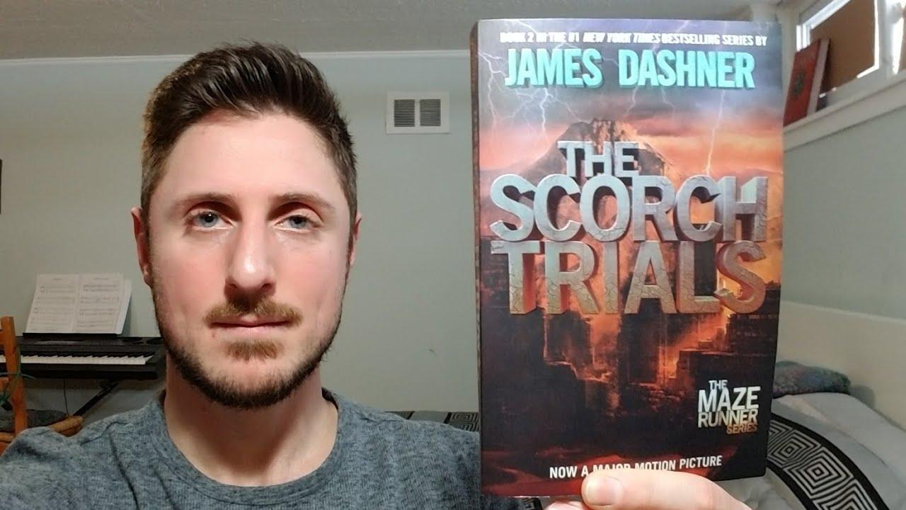 James Dashner S The Scorch Trials Maze Runner Series Book Review