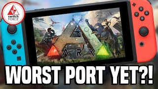 ARK Survival Evolved Switch: How Does it Run? + Handheld Mode - Worst Port Yet?