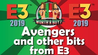 Avengers, Ubisoft and Shills - Was this the worst E3 ever?