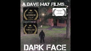 Dark Face (Short Horror film) 2018