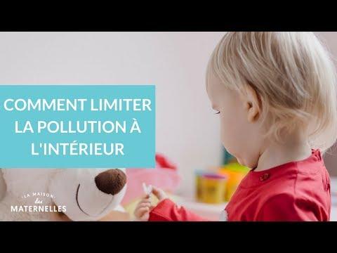 Comment limiter la pollution à l'intérieur - La Maison des maternelles #LMDM