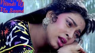 Raaton mein jagaya Hindi DJ To Sound Remix Hindi Song  DJ