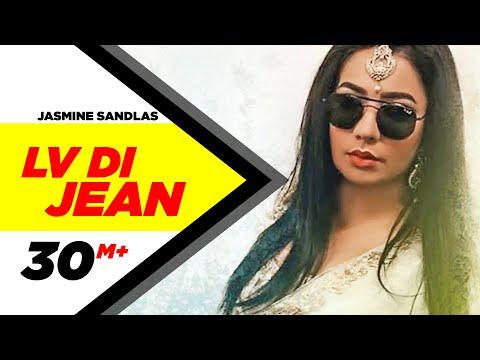 Jasmine Sandlas: Lv Di Jean Official Song...