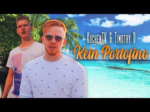 KuchenTV & Timothy D - Kein Portofino - 2019