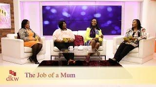 The Job of a Mum