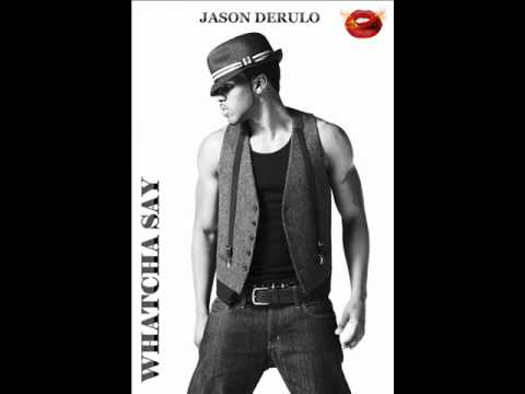 Jason Derulo - Whatcha Say (What Did You Say)