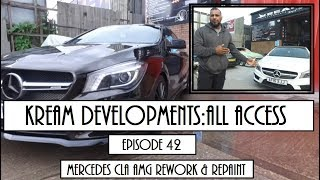 Mercedes Cla Amg Rework And Colour Change - Kream Developments:All Access Episode 42