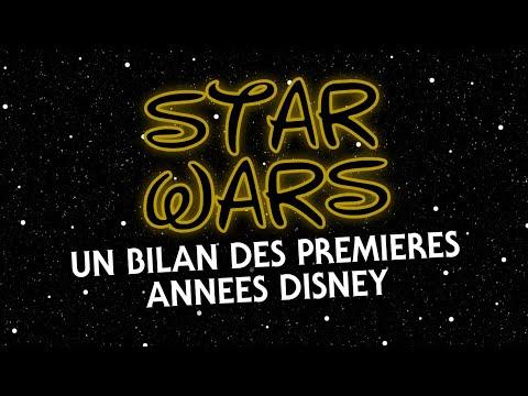 Un Bilan Des Premières Années Disney [Star Wars 2012-2019]