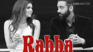 Song: Rabba Mera Yaar Nu Singer: Rahat Fateh Ali Khan Lyrics: Happy Raikoti Music: Laddi Gill  Lyric