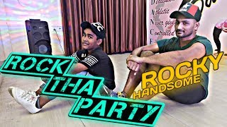 ROCK THA PARTY | ROCKY HANDSOME | DANCE CHOREOGRAPHY | D3COMPANY