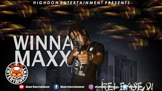 Winna Max - Release Di Grains [Fire Pin Riddim] January 2019