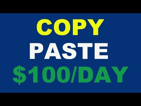 Earn $100 Daily Copy Paste Work Guaranteed Income in 2019
