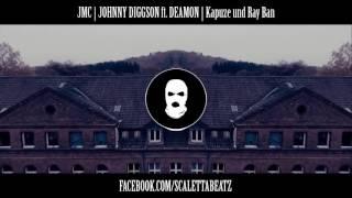 Johnny  Diggson ft.  Deamon  Kapuze  &  Ray ban  [JMC HALBFINALE] Instrumental