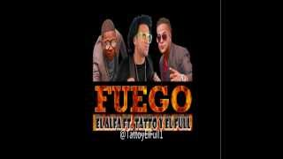 Fuego - El Alfa ft. Tatto y EL Full (Letra Oficial)