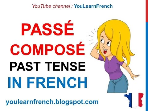 French Lesson 51 Le Passé Composé Compound PAST TENSE Verbs ...