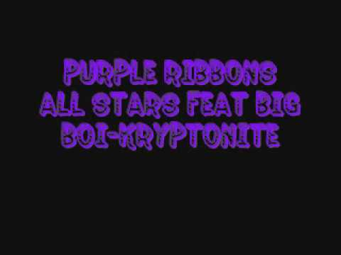 Purple Ribbons All Stars feat Big BoiKryptonite