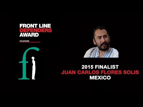 2015 Front Line Defenders Award Finalist: Juan Carlos Solis, Mexico