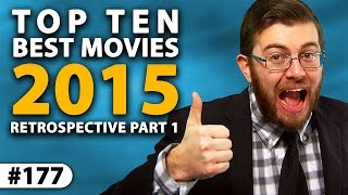 Top Ten BEST MOVIES Of 2015 -- Yearly Re...