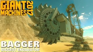 Giant Machines 2017 -  Bagger Biggest Excavator