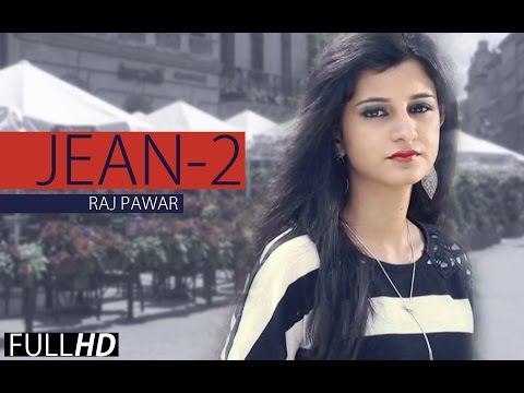 New Punjabi Songs 2014 | Jean 2 | Raj Pawar | Latest Punjabi Song 2014 | Full HD