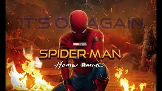 Spider-Man: Homecoming - It's On Again | Tribute