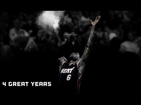LeBron James (Miami Heat Career Mix) - 4 Great Years