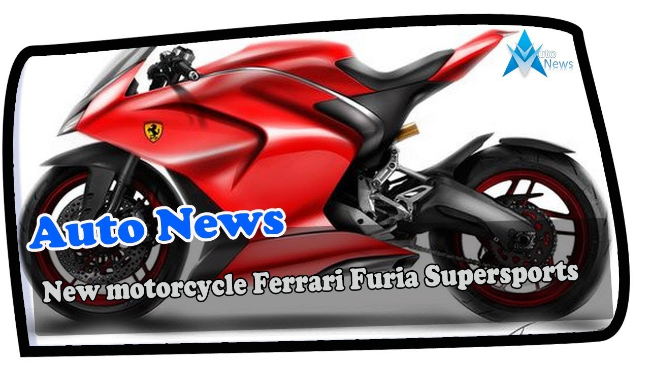 Look This New Motorcycle Ferrari Furia Supersports Price Spec Youtube