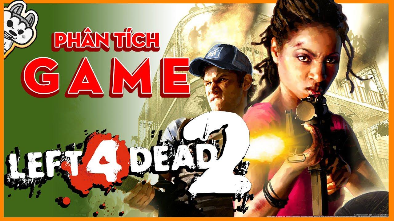 Phân Tích Game | Left 4 Dead- Tấu hài với Zombie | Cờ Su Original