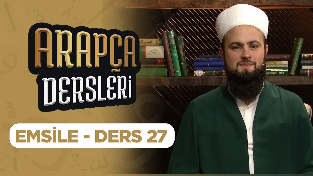 Arapça Dersleri Ders 27 (Emsile) Lâlegül TV