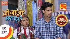 Jijaji Chhat Per Hai - Ep 337 - Full Episode - 19th April, 2019