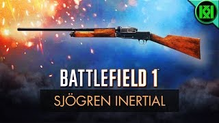 Battlefield 1: Sjögren Inertial Review (DLC Weapon Guide) | BF1 New Weapons | Sjogren Inertia