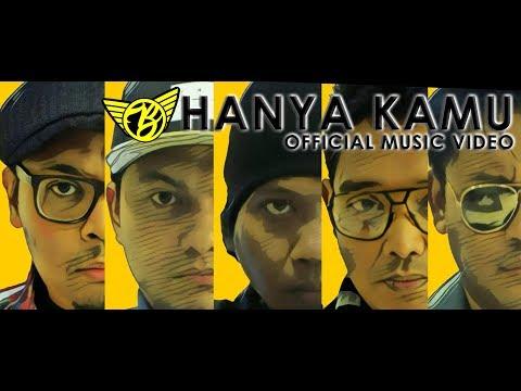 Bhumiband - Hanya Kamu Official MV