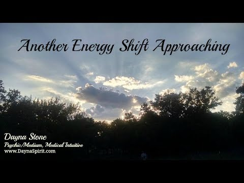 Another Energy Shift Approaching
