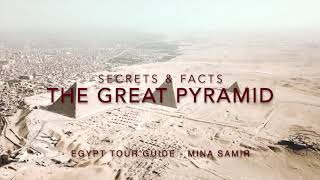 Secrets & Facts about the Great Pyramid