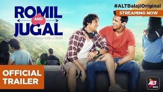 Romil and Jugal | Rajeev Siddhartha & Manraj Singh | Directed by Nupur Asthana | #ALTBalajiOriginal