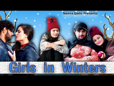 TYPES OF GIRLS IN WINTERS || Namra Qadir || Virat Beniwal