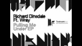 Richard Dinsdale feat. Wray - Pulling Me Under - Original