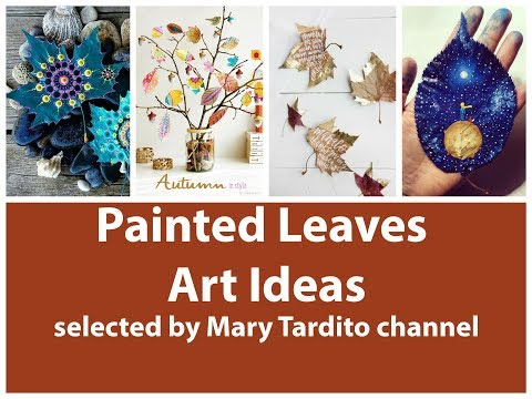 Painted Leaves Art Ideas – Fall Decorating Ideas
