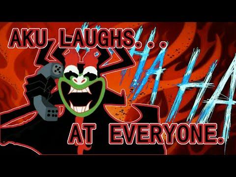 Aku Laughs At Everyone.