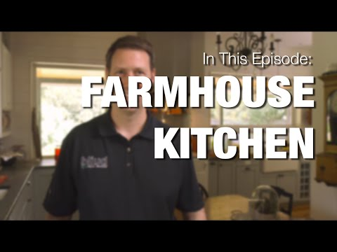 Farmhouse Kitchen - Design Tips & More