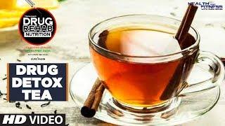 Drug Detox Tea  - DRUG REHAB NUTRITION | Guru Mann