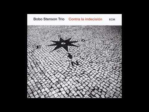 Canción contra la indecisión (Bobo Stenson Trio)