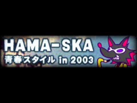 HAMA-SKA「青春スタイル in 2003」