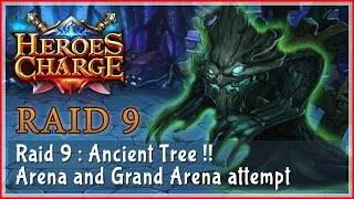 Heroes Charge : Raid 9 - Ancient Tree and Arena + Grand Arena