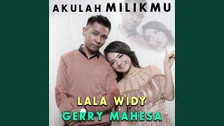 Akulah Milikmu (feat. Lala Widy)