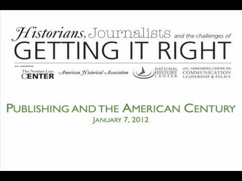 Historians, Journalists & the Challenges of Getting It Right (AUDIO)