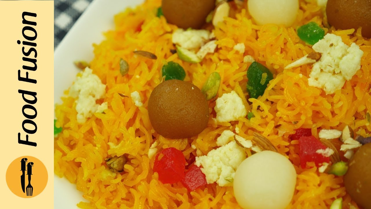 Zarda Recipe (Sweet Rice)  By Food Fusion
