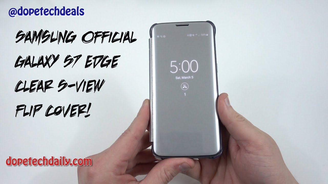 new products 97bc8 899d9 Samsung Official Clear S-View Flip Cover for Galaxy S7 Edge - YouTube