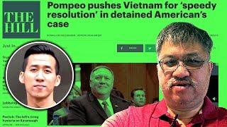TỪ THỦ ĐÔ: Số phận Will Nguyen ra sao sau khi Ngoại trưởng Mỹ lên tiếng với VN?