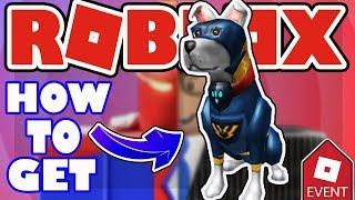 [EVENT] How To the Get Super Pup - Roblox Heroes Event 2018 - Super Hero Life 2